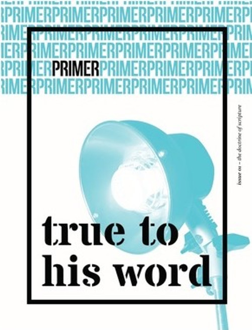 True to His Word Primer Issue 1 [Paperback]