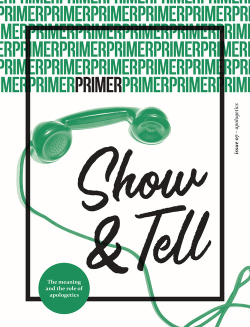 Show & Tell Primer Issue 7 [Paperback]