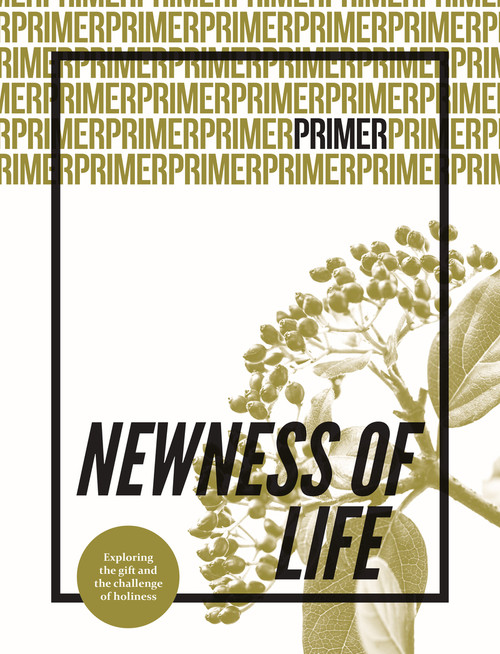 Newness of Life Primer Issue 6 [Paperback]