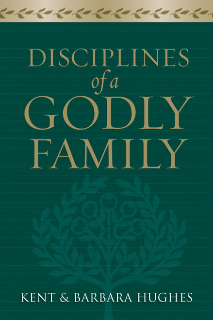 Disciplines of a Godly Family [Paperback]