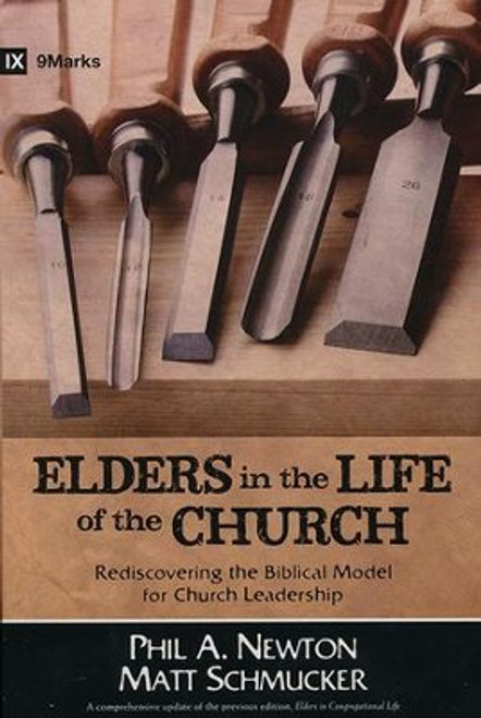 Elders in the Life of the Church [Paperback]