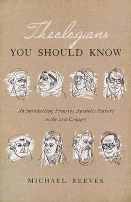 Theologians You Should Know [Paperback]