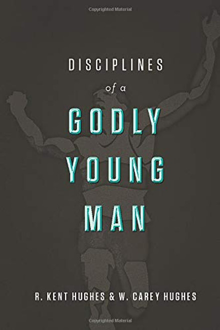 Disciplines of a Godly Young Man [Hardback]