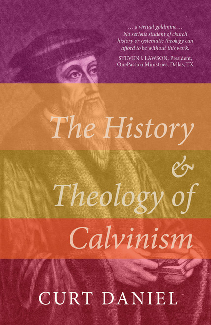 The History and Theology of Calvinism [Hardback]