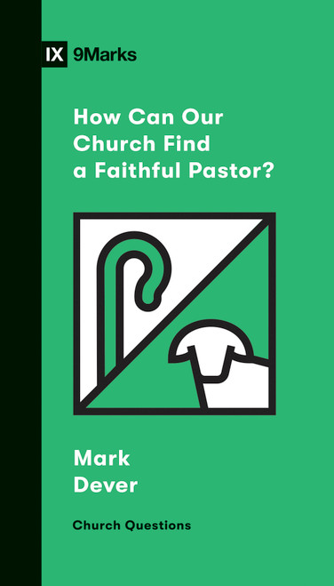 How Can Our Church Find a Faithful Pastor? [Paperback]