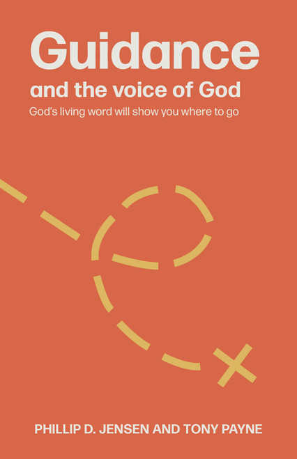 Guidance and the Voice of God God's living word will show you where to go [Paperback]