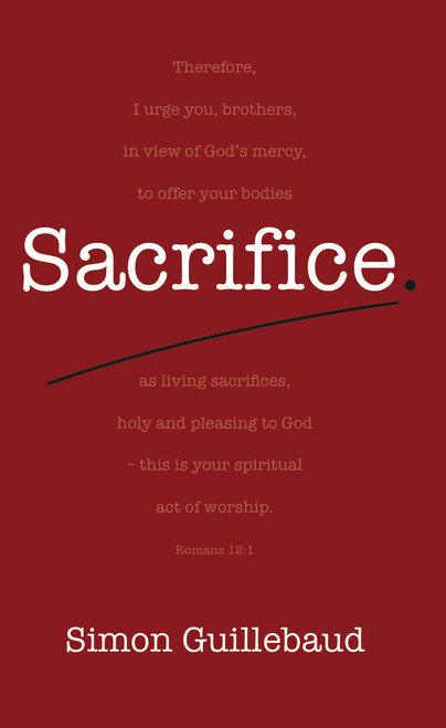 Sacrifice Costly grace and glorious privilege [eBook]