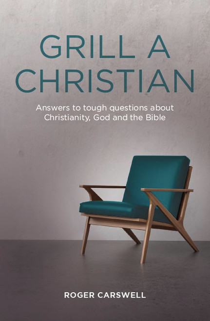 Grill a Christian Answers to tough questions [eBook]