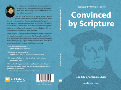 Convinced by Scripture The Life of Martin Luther [Paperback]