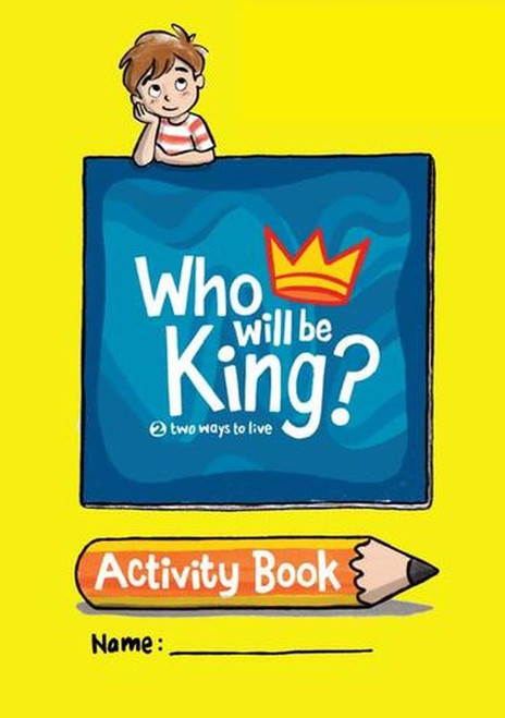 Who will be King? Activity Book [Paperback]