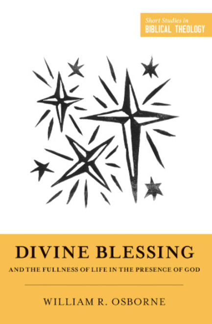 Divine Blessing and the Fullness of Life in the Presence of God [Paperback]