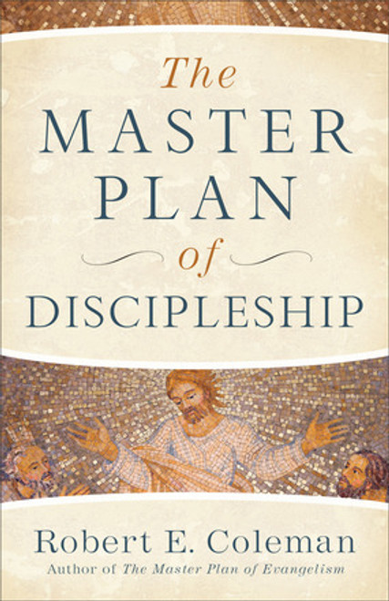 The Master Plan of Discipleship Repackaged Edition [Paperback]