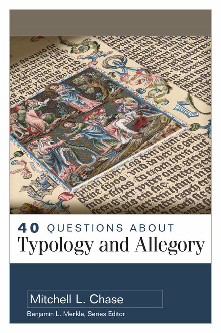 40 Questions About Typology and Allegory [Paperback]