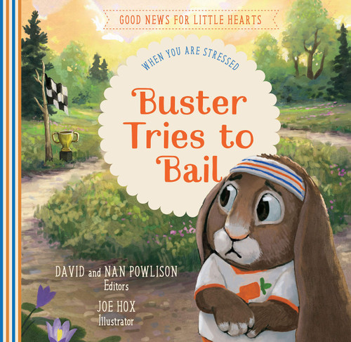 Buster Tries to Bail When You Are Stressed [Hardback]