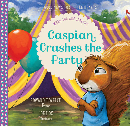 Caspian Crashes the Party When You Are Jealous [Hardback]