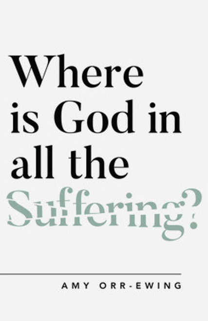 Where Is God in All the Suffering? [Paperback]