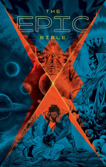 The Epic Bible God's Story from Eden to Eternity [Hardback]