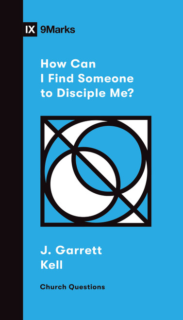How Can I Find Someone to Disciple Me? [Paperback]