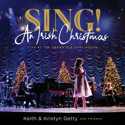 Sing! An Irish Christmas - Live at the Grand Ole Opry House - Album Album [MP3 Download]