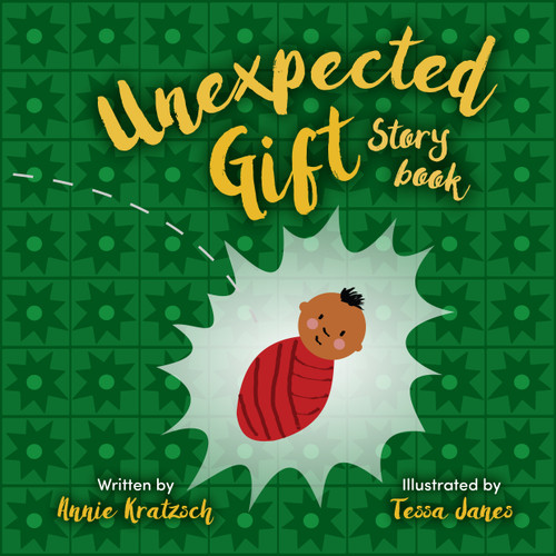 The Unexpected Gift Storybook [Paperback]