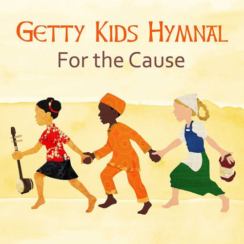 Getty Kids Hymnal: For The Cause Album [CD]