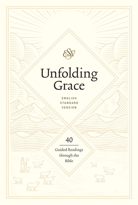 Unfolding Grace 40 Guided Readings through the Bible (Hardcover) [Hardback]