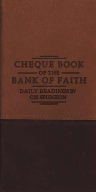 Chequebook of the Bank of Faith Daily Readings by C. H. Spurgeon [Imitation Leather]