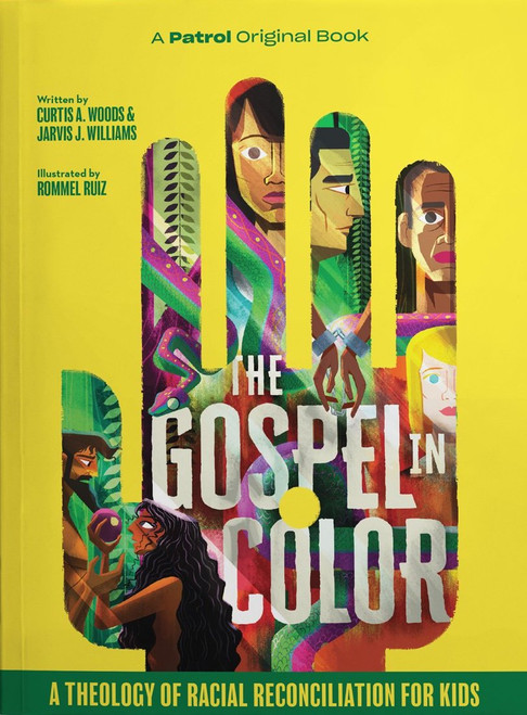 The Gospel in Color for Kids A Theology of Racial Reconciliation [Paperback]