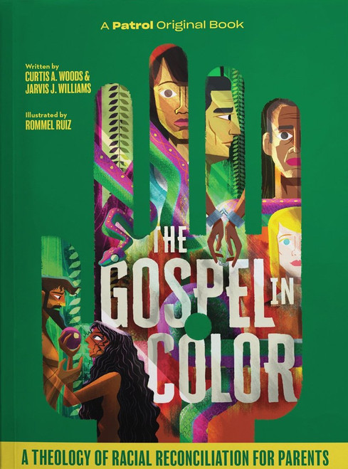 The Gospel in Color for Parents A Theology of Racial Reconciliation [Paperback]