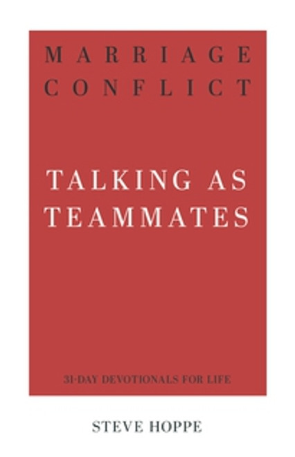 Marriage Conflict Walking as Teammates [Paperback]