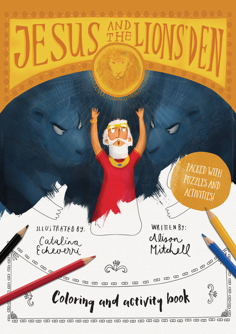 Jesus & the Lions' Den Coloring and Activity Book Coloring, puzzles, mazes and more [Paperback]
