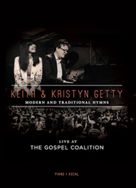 Keith & Kristyn Getty Live At The Gospel Coalition - Songbook Songbook [Songbook]