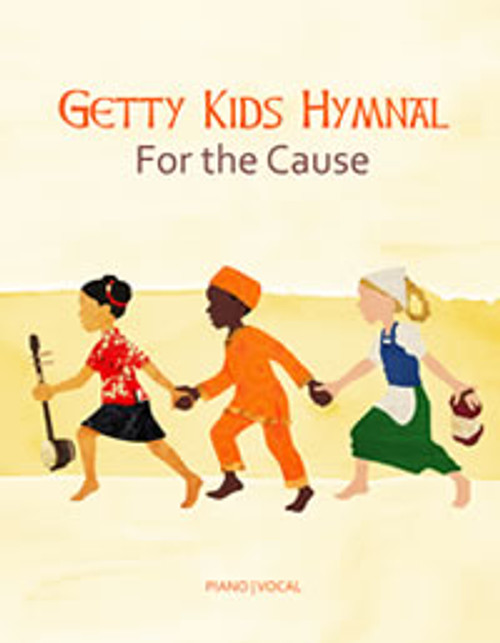 Getty Kids Hymnal: For the Cause Songbook - Songbook Songbook [Songbook]