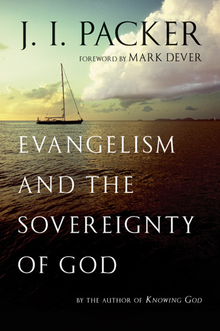 Evangelism and the Sovereignty of God [Paperback]