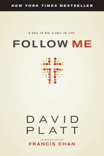 Follow Me A Call to Die. A Call to Live. [Paperback]