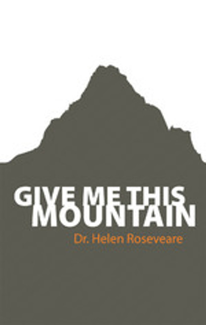 Give Me This Mountain [Paperback]