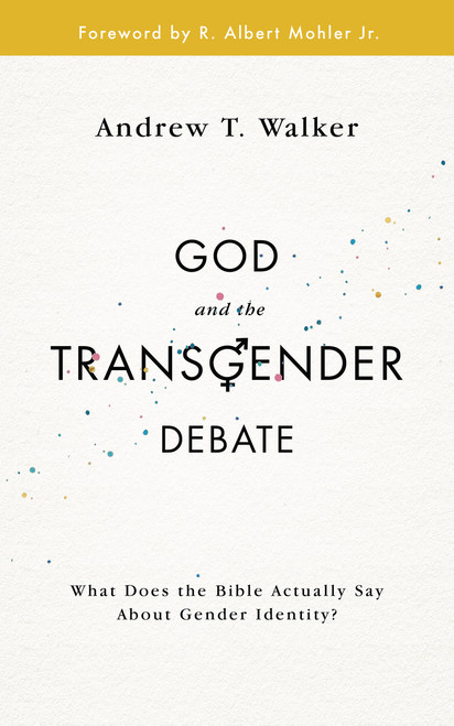 God and the Transgender Debate What does the Bible actually say about gender identity? [Paperback]