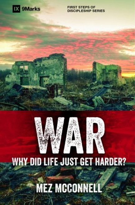 War Why Did Life Just Get Harder? [Paperback]