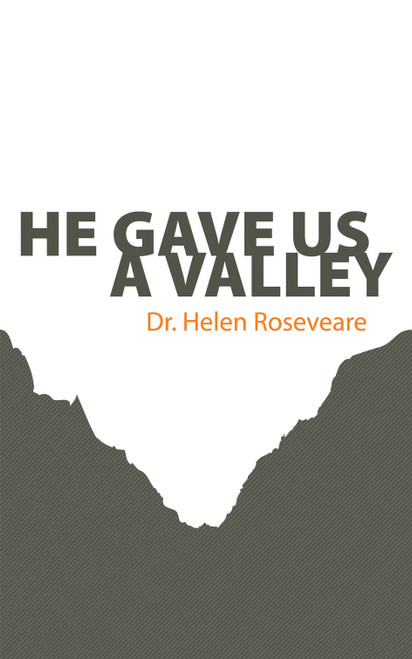 He Gave Us A Valley [Paperback]