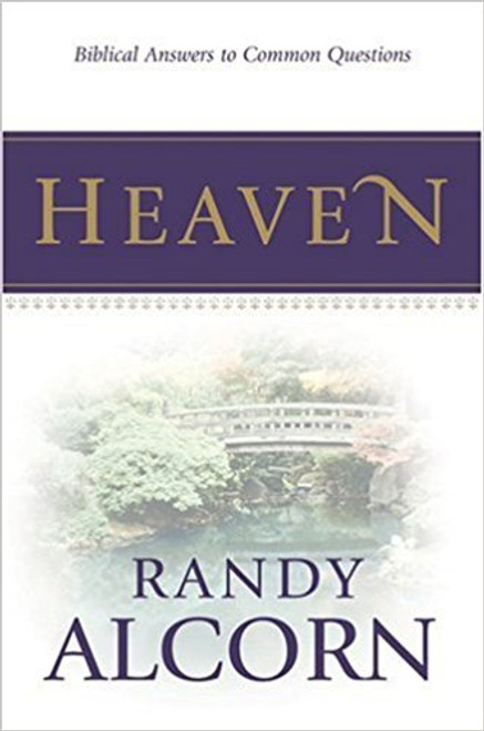 Heaven Biblical Answers to Common Questions [Tract/Booklet]