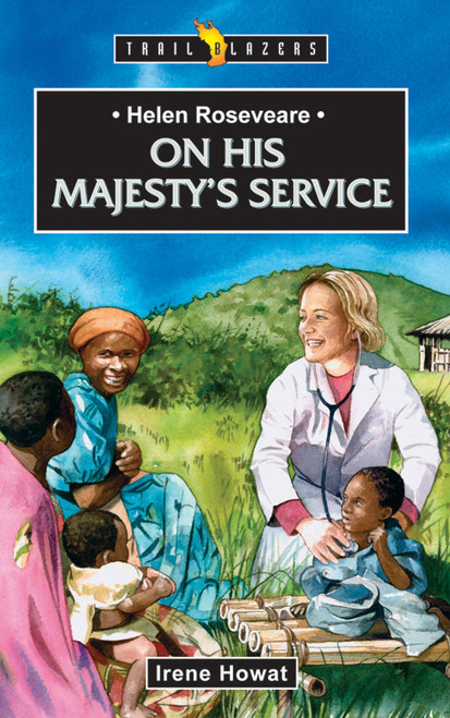 Helen Roseveare On His Majesty's Service On His Majesty's Service [Paperback]
