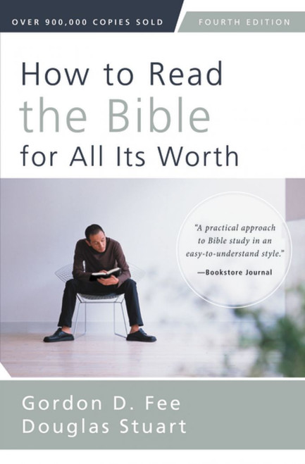How to Read the Bible for All Its Worth Fourth Edition [Paperback]