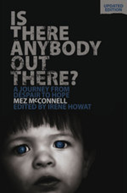 Is There Anybody Out There? A Journey from Despair to Hope [Paperback]