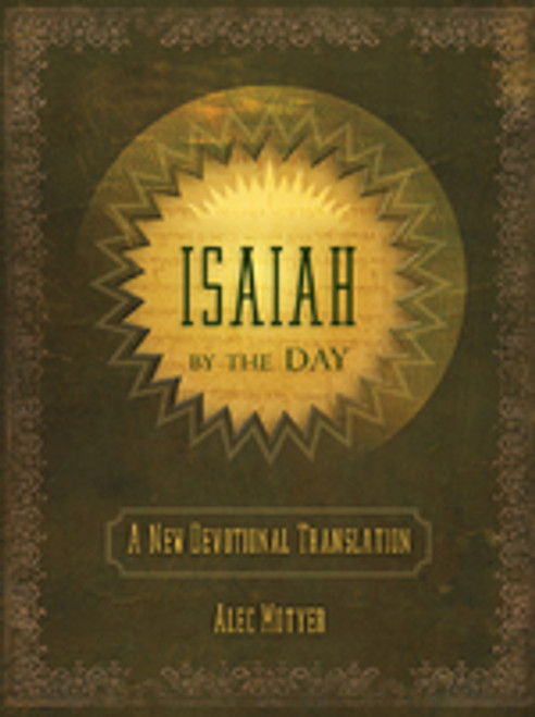 Isaiah By The Day A New Devotional Translation [Hardback]
