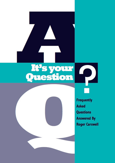 It's your question Tract/Booklet Frequently Asked Questions Answered By Roger Carswell [Tract/Booklet]