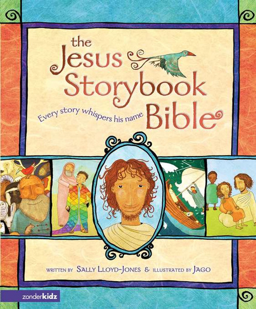 The Jesus Storybook Bible Every Story Whispers His Name [Hardback]