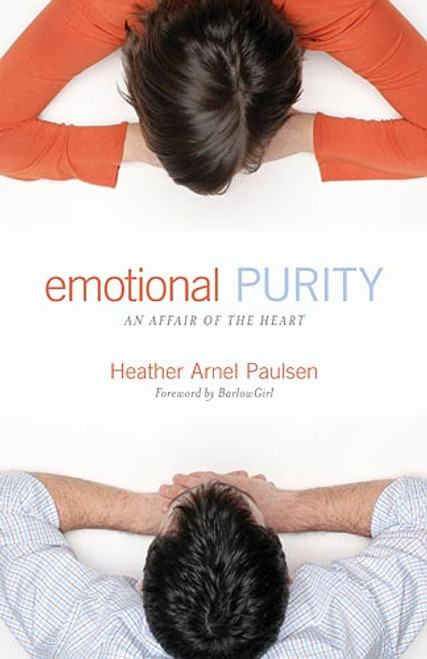 Emotional Purity An Affair of the Heart [Paperback]