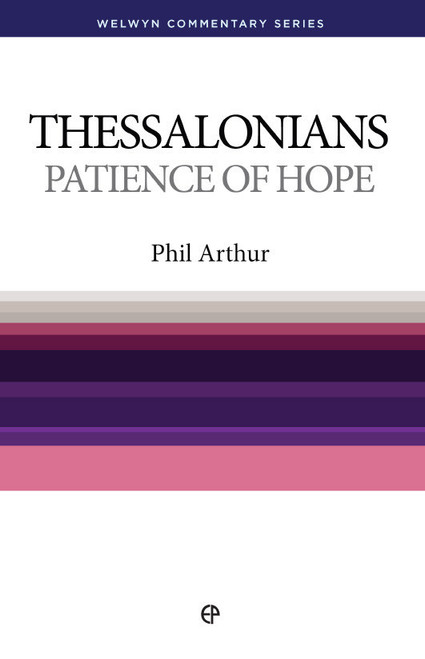 1 & 2 Thessalonians Welwyn Commentary [Paperback]