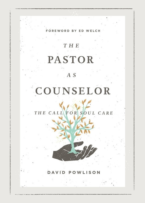 The Pastor as Counselor The Call for Soul Care [Paperback]