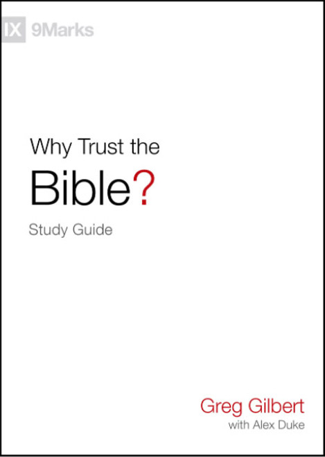 Why Trust the Bible? Study Guide [Paperback]